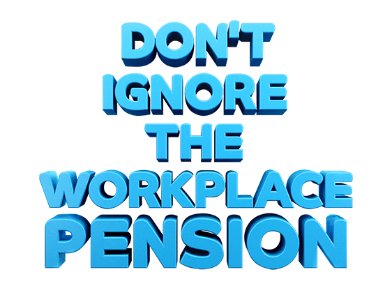 Workie - the workplace pension - don't ignore it